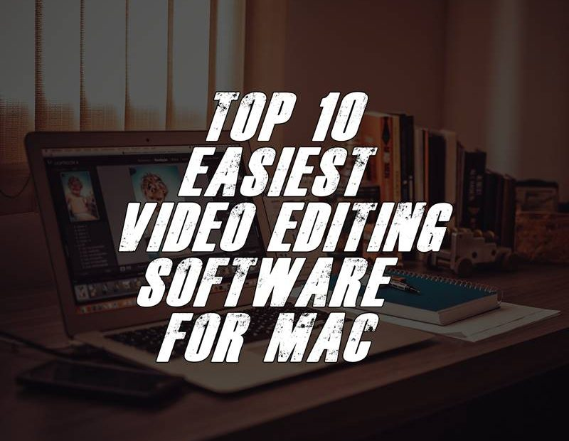 easiest video editing software for mac
