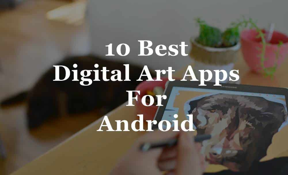 Featured image digital art apps for android